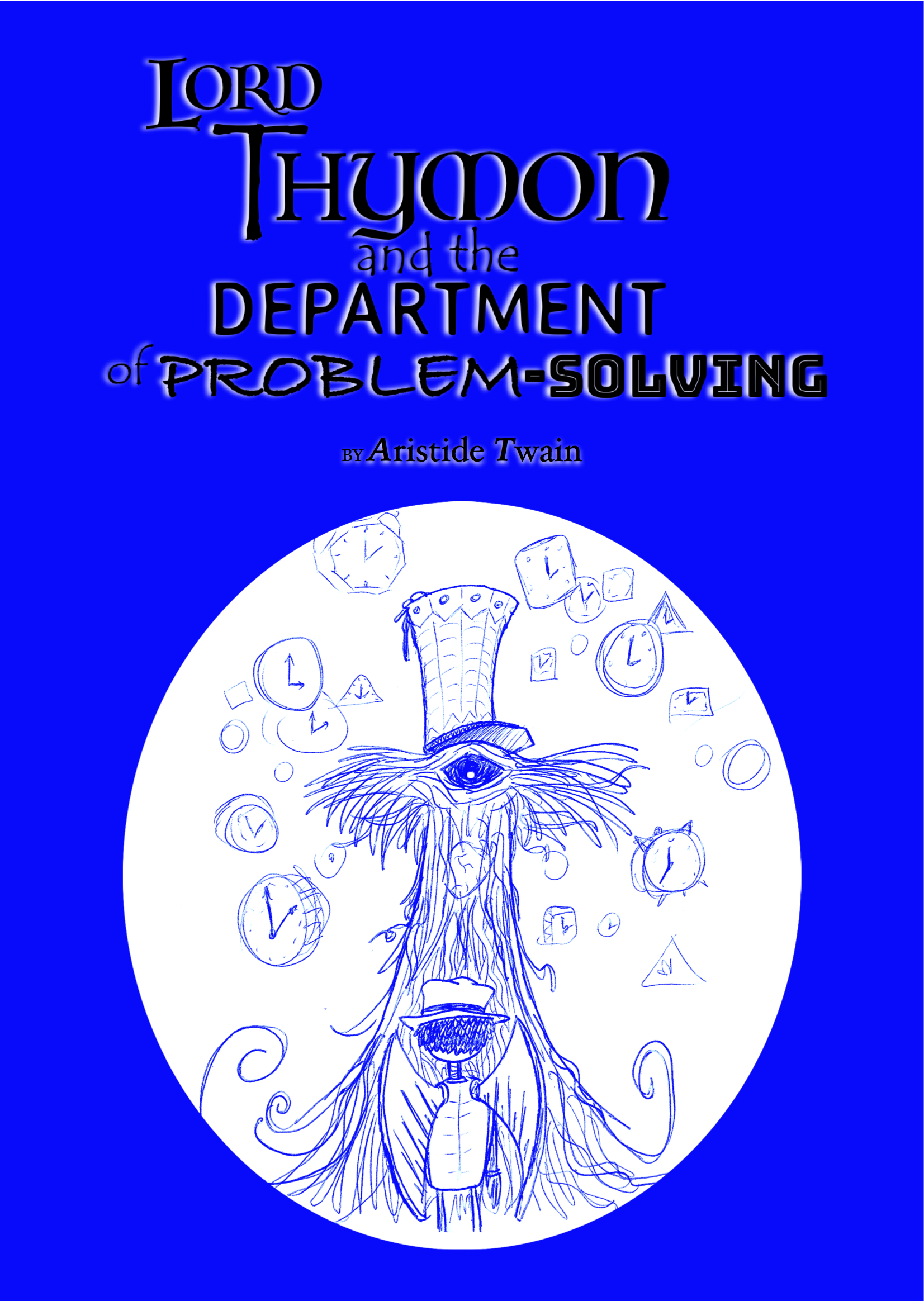 Lord Thymon and the Department of Problem-Solving