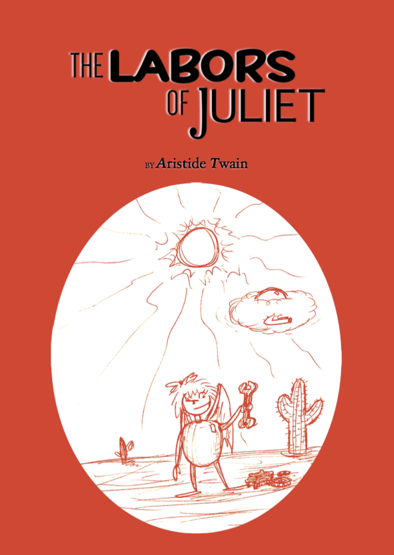 The Labors of Juliet