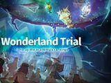 Wonderland Trial