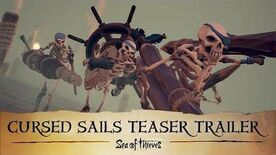 Official Sea of Thieves- Cursed Sails Teaser Trailer