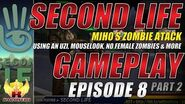 Second Life Gameplay ★ Miho's Zombie Attack E8P2 Using An Uzi, Mouselook, No Female Zombies & More