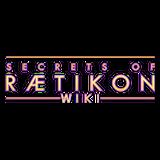 Secrets of Raetikon Wiki