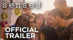 Sense8 Season 2 Official Trailer