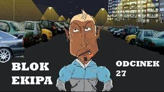 BLOK_EKIPA_(II),_ODCINEK_27