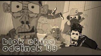 BLOK_EKIPA_(II),_ODCINEK_49