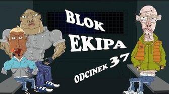 BLOK_EKIPA_(II),_ODCINEK_37