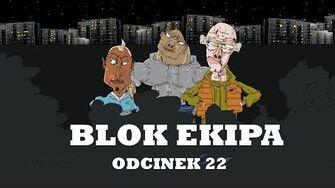 BLOK_EKIPA_(II),_ODCINEK_22