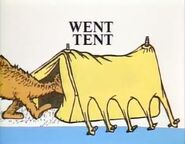 He went into the tent