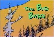 The Big Brag (1)