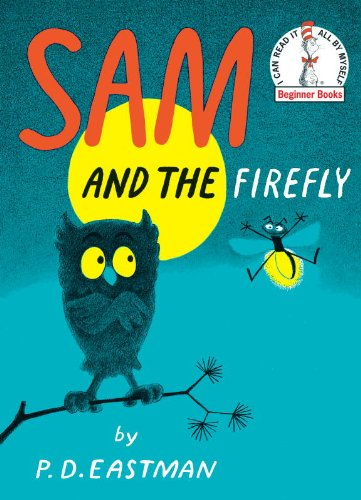 P.D. Eastman's Sam and the Firefly