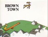 Brown outta town