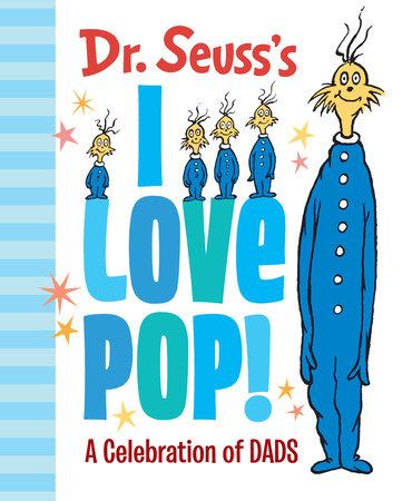 Dr. Seuss's I Love Pop
