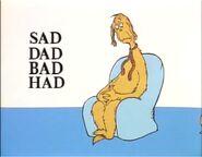 Sad dad bad had