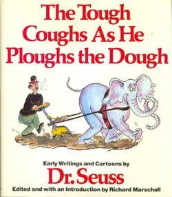 The Tough Coughs as He Ploughs the Dough.jpg
