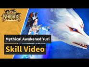 -Seven Knights- Mythical Awakened Yuri's Skills Preview