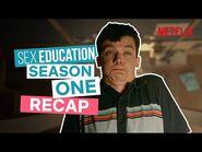 Sex Education Season 1 Recap - Netflix