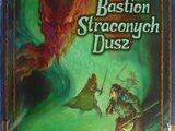 Bastion Straconych Dusz (przygoda)