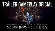 La Tierra Media Sombras de Guerra - Vídeo Gameplay en Castellano