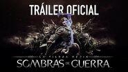 La Tierra Media Sombras de Guerra - Tráiler Oficial en Castellano-0