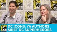 DC Icons YA Authors Meet DC Superheroes Panel San Diego Comic-Con 2017