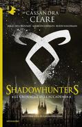 Copertina Le cronache dell'Accademia Shadowhunters Italia 2