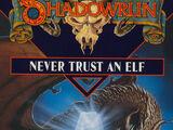 Source:Never Trust An Elf