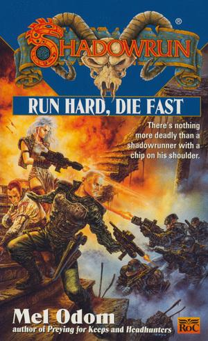 Source:Run Hard, Die Fast