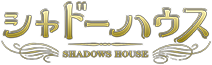 Shadows House Wiki