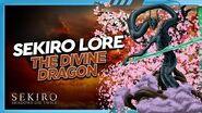 Sekiro Lore - The Divine Dragon