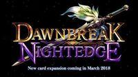 Dawnbreak, Nightedge Trailer