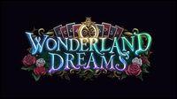 Wonderland Dreams Trailer