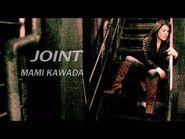 川田まみ/JOINT(Mami Kawada-JOINT)