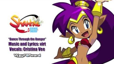 "Shantae_Half_Genie_Hero_""Dance_Through_the_Danger"""