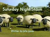 Saturday Night Shaun