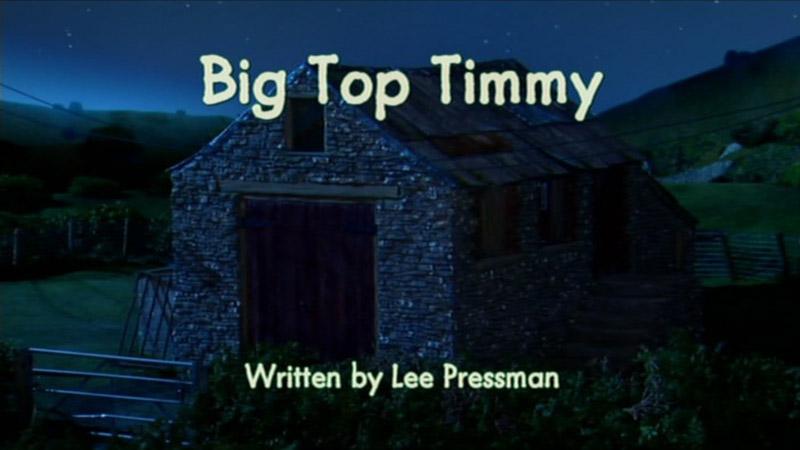 Big Top Timmy