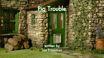 Pig Trouble title card.jpg