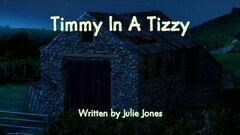 Timmy In A Tizzy title card.jpg