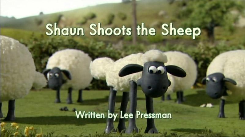 Shaun Shoots the Sheep