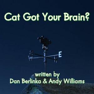 Cat Got Your Brain title card.jpg