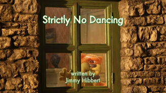 Strictly No Dancing title card.jpg
