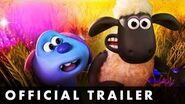 A SHAUN THE SHEEP MOVIE- FARMAGEDDON - Official Trailer - From Aardman Animations