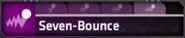 Seven-Bounce