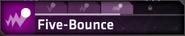 Five-Bounce