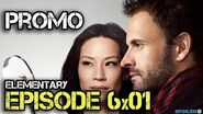 """Elementary 6x01 Promo """"An Infinite Capacity for Taking Pains"""""""