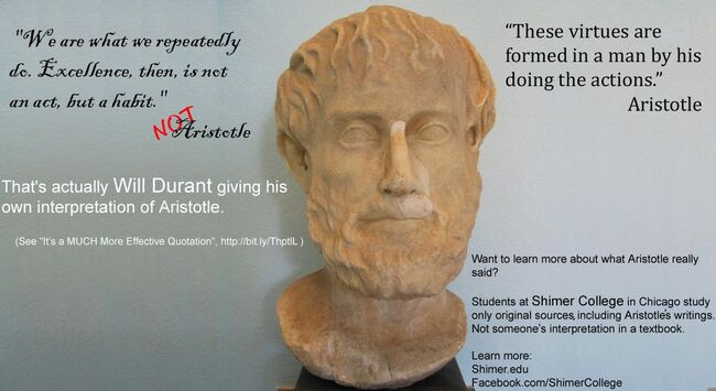 Aristotle Excellence then is not an act but a habit Durant.jpg