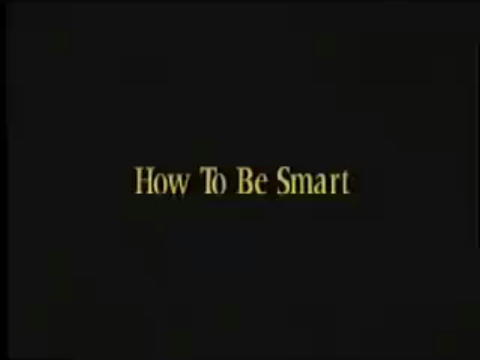 How to be Smart