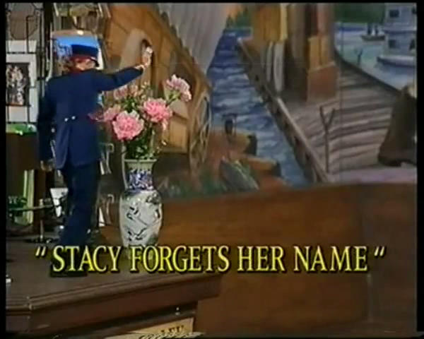 Stacy Forgets Her Name