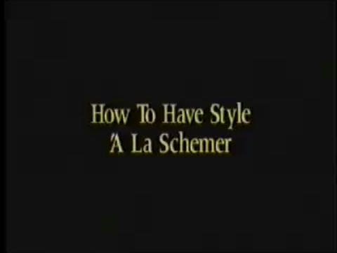 How to Have Style à la Schemer