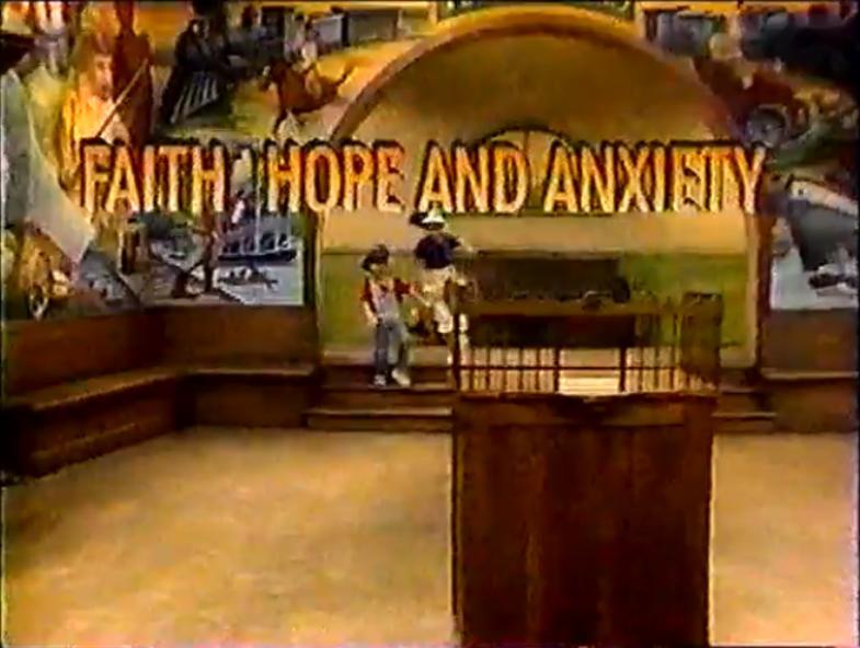Faith, Hope and Anxiety