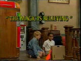 The Magic Is Believing